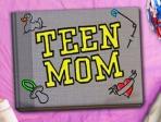 Teen Moms