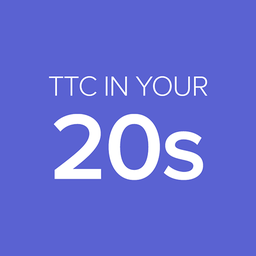 TTC in your 20s