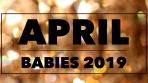 April babies 19'